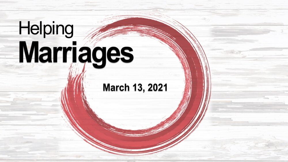 Marriage Conference: Helping Marriages (2021)
